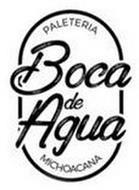 Boca De Agua Paleteria Michoacana Trademark Of Boca De Agua