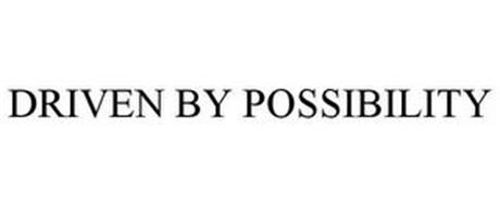 DRIVEN BY POSSIBILITY