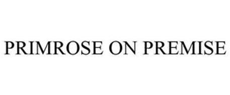 PRIMROSE ON PREMISE