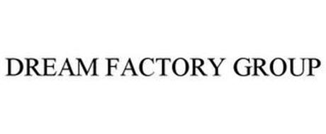 DREAM FACTORY GROUP