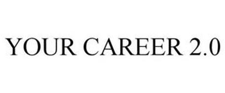YOUR CAREER 2.0