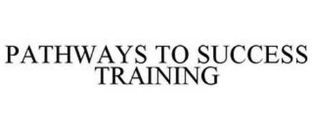 PATHWAYS TO SUCCESS TRAINING