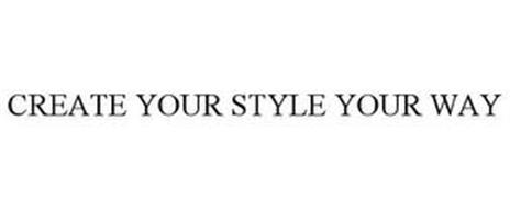 CREATE YOUR STYLE YOUR WAY