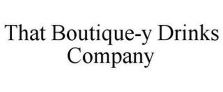THAT BOUTIQUE-Y DRINKS COMPANY