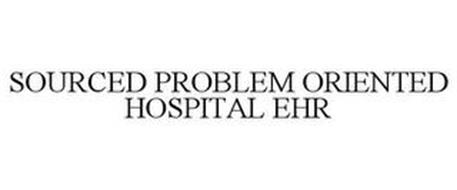 SOURCED PROBLEM ORIENTED HOSPITAL EHR