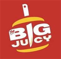 THE BIG JUICY