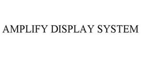 AMPLIFY DISPLAY SYSTEM