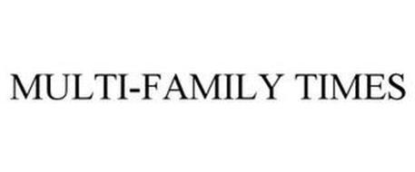 MULTI-FAMILY TIMES