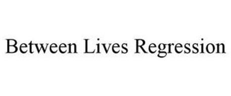 BETWEEN LIVES REGRESSION