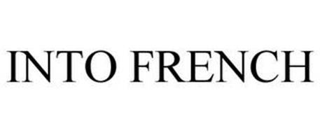 INTO FRENCH