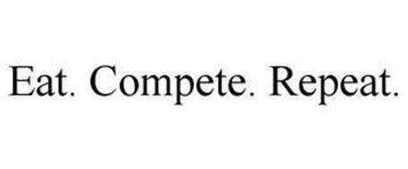 EAT. COMPETE. REPEAT.