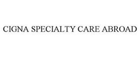 CIGNA SPECIALTY CARE ABROAD