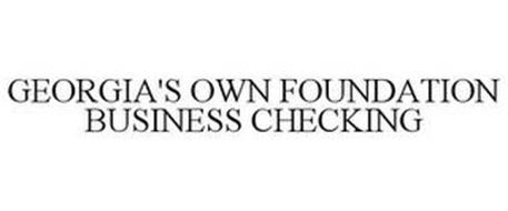 GEORGIA'S OWN FOUNDATION BUSINESS CHECKING