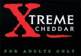 XTREME CHEDDAR FOR ADULTS ONLY