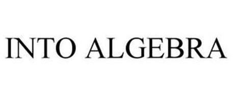 INTO ALGEBRA