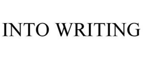 INTO WRITING