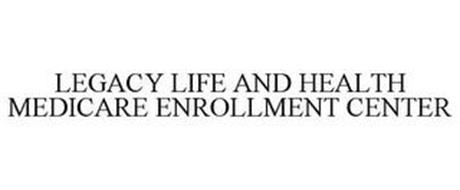 LEGACY LIFE AND HEALTH MEDICARE ENROLLMENT CENTER