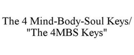 THE 4 MIND-BODY-SOUL KEYS/