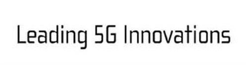 LEADING 5G INNOVATIONS