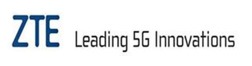 ZTE LEADING 5G INNOVATIONS