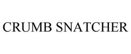 CRUMB SNATCHER