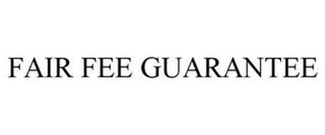 FAIR FEE GUARANTEE