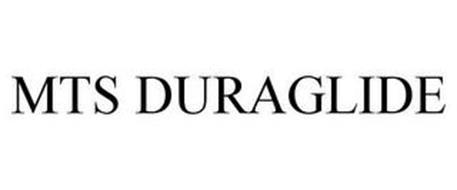 MTS DURAGLIDE