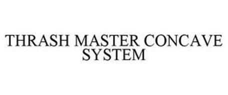 THRASH MASTER CONCAVE SYSTEM