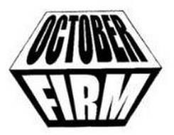 OCTOBER FIRM