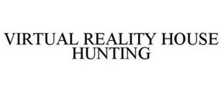 VIRTUAL REALITY HOUSE HUNTING