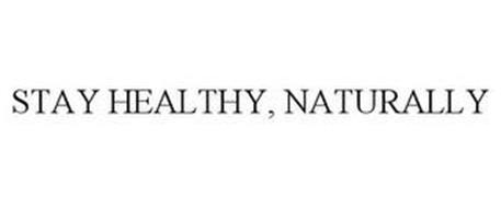 STAY HEALTHY, NATURALLY