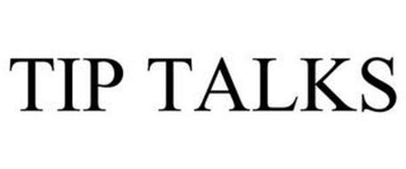 TIP TALKS