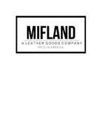 MIFLAND A LEATHER GOODS COMPANY MADE INAMERICA