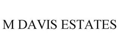 M DAVIS ESTATES
