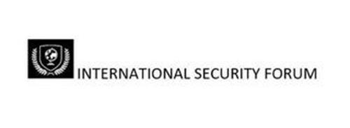 INTERNATIONAL SECURITY FORUM
