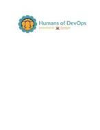 HUMANS OF DEVOPS