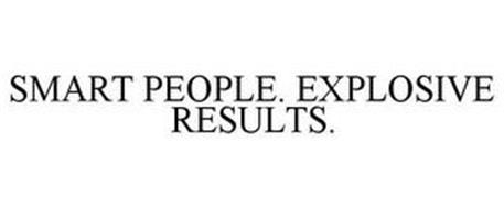 SMART PEOPLE. EXPLOSIVE RESULTS.