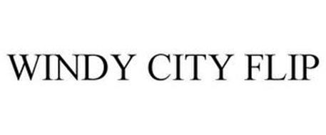 WINDY CITY FLIP
