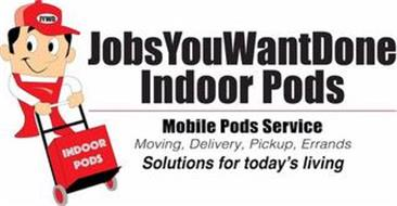 JYWD INDOOR PODS JOBSYOUWANTDONE INDOORPODS MOBILE PODS SERVICE MOVING, DELIVERY, PICKUP, ERRANDS SOLUTIONS FOR TODAY'S LIVING