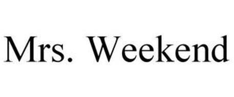 MRS. WEEKEND