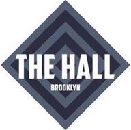 THE HALL BROOKLYN