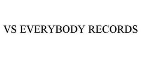 VS EVERYBODY RECORDS