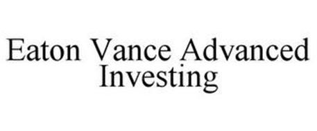 EATON VANCE ADVANCED INVESTING