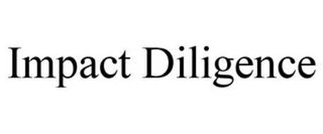 IMPACT DILIGENCE