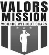 VALORS MISSION WOUNDS WITHOUT SCARS