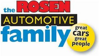 THE ROSEN AUTOMOTIVE FAMILY GREAT CARS GREAT PEOPLE