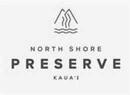 NORTH SHORE PRESERVE KAUA'I