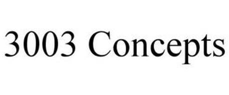 3003 CONCEPTS