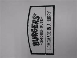 BURGERS' SMOKEHOUSE HOMEMADE IN A HURRY