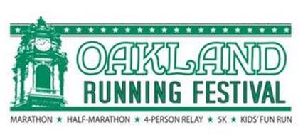 OAKLAND RUNNING FESTIVAL MARATHON HALF-MARATHON 4-PERSON RELAY 5K KIDS' FUN RUN